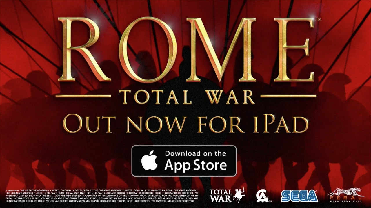 ROME: Total War for iOS | Feral Interactive